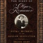 DIARY OF OLGA ROMANOV: Royal Witness to the Russian Revolution