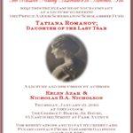 """TATIANA ROMANOV: DAUGHTER OF THE LAST TSAR"" – LECTURE OF THE SEASON"