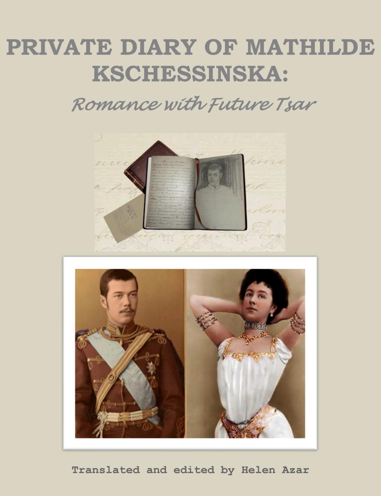 Private Diary of Mathilde Kschessinska